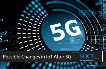 World after 5G and the Possible Changes in IoT