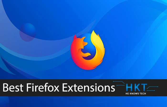 List of Best Firefox Extensions/Addons Every User Should Try