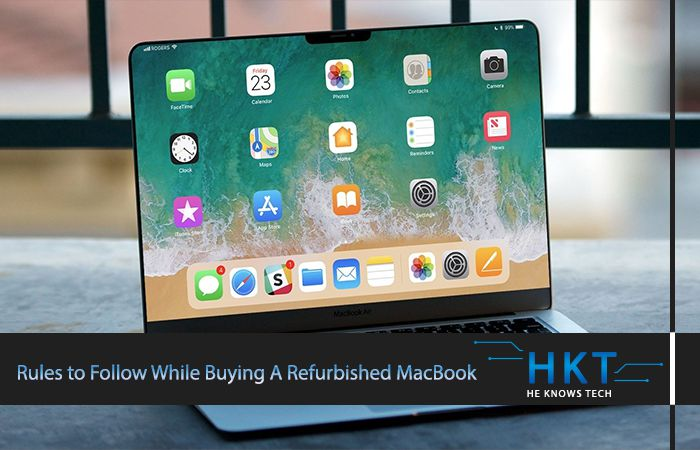 Rules to Follow While Buying A Refurbished MacBook