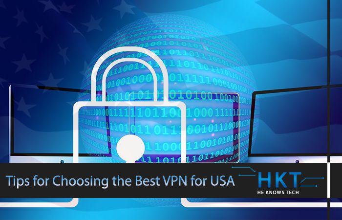 Tips for Choosing the Best VPN for USA